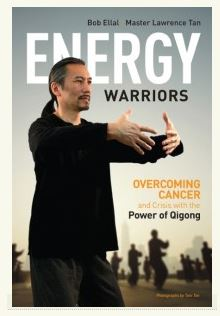 Energy Warriors -overcoming cancer and crisis with the power of Qigong